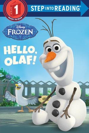 Hello, Olaf! (Disney Frozen) by Andrea Posner-Sanchez