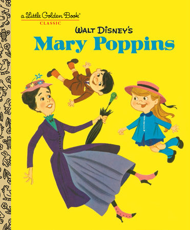 Walt Disney's Mary Poppins (Disney Classics) by Annie North Bedford