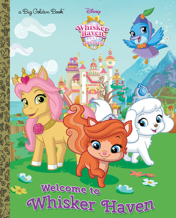 Welcome to Whisker Haven (Disney Palace Pets: Whisker Haven Tales) by RH Disney
