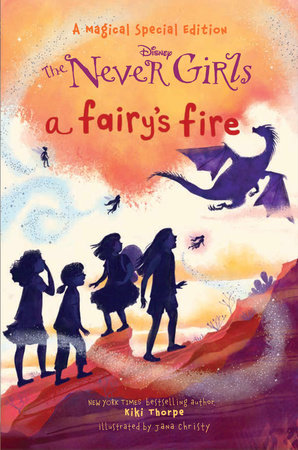 A Fairy's Fire (Disney: The Never Girls) by RH Disney
