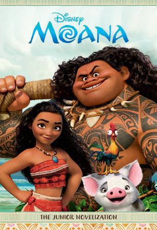 Moana: The Junior Novelization (Disney Moana) by RH Disney