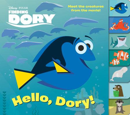 Hello, Dory! (Disney/Pixar Finding Dory) by RH Disney