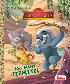 Too Many Termites (Disney Junior: The Lion Guard)