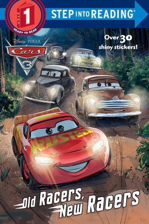 Old Racers, New Racers (Disney/Pixar Cars 3) by Mary Tillworth