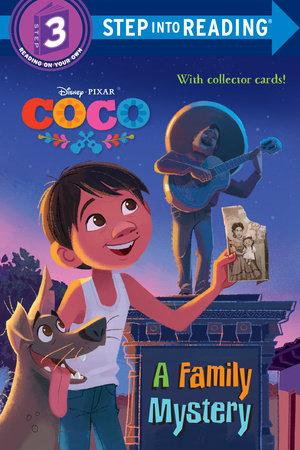 A Family Mystery (Disney/Pixar Coco) by Sarah Hernandez