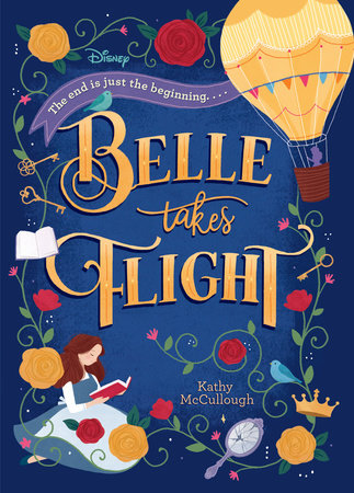 Belle Takes Flight (Disney Beauty and the Beast) by Kathy McCullough