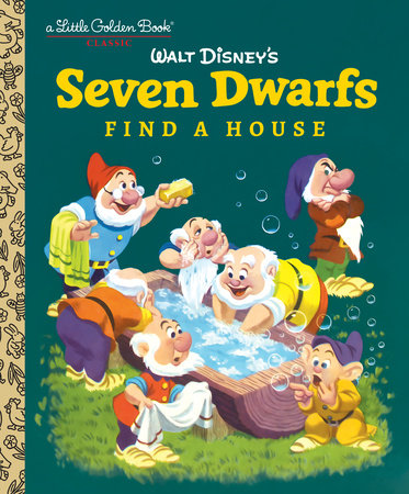 Seven Dwarfs Find a House (Disney Classic) by Annie North Bedford
