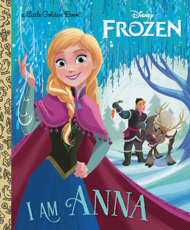 I Am Anna (Disney Frozen) by Christy Webster