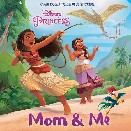 Mom & Me (Disney Princess) by Kalikolehua Hurley