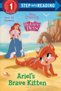 Ariel's Brave Kitten (Disney Princess: Palace Pets)