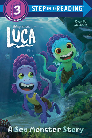 A Sea Monster Story (Disney/Pixar Luca) by RH Disney