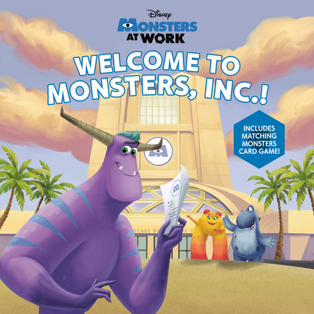 Welcome to Monsters, Inc.! (Disney Monsters at Work) by RH Disney