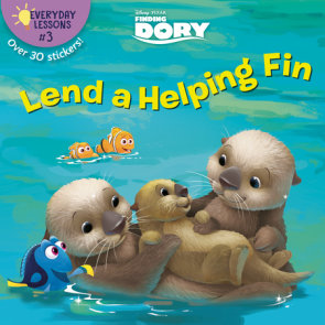 Everyday Lessons #3: Lend a Helping Fin (Disney/Pixar Finding Dory)
