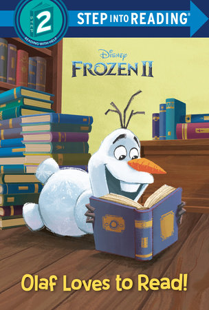 Olaf Loves To Read Disney Frozen 2 By Rh Disney 9780736440820 Penguinrandomhouse Com Books