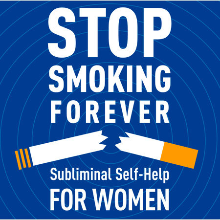 Stop Smoking Forever by Audio Activation