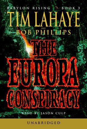 Babylon Rising: The Europa Conspiracy by Tim LaHaye