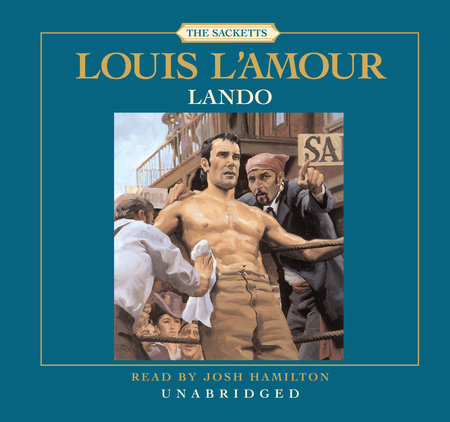 Lando: The Sacketts by Louis L'Amour