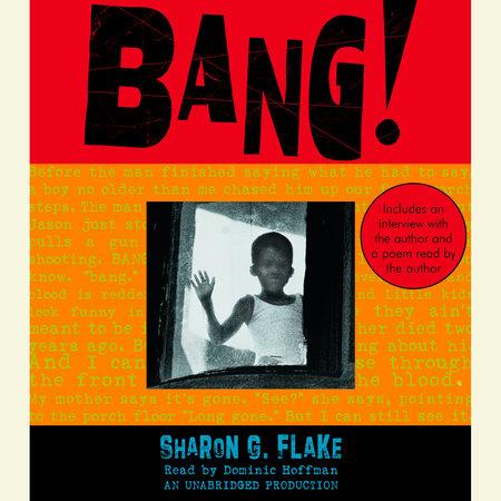 Bang! by Sharon Flake