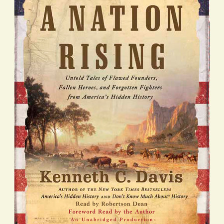 A Nation Rising by Kenneth C. Davis