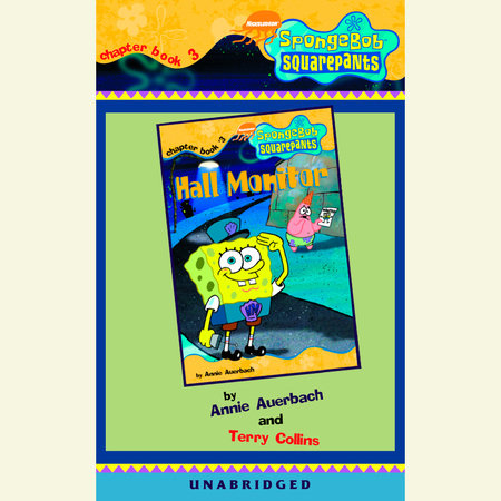 SpongeBob Squarepants #3: Hall Monitor by Annie Auerbach and Terry Collins