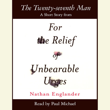 The Twenty-seventh Man by Nathan Englander