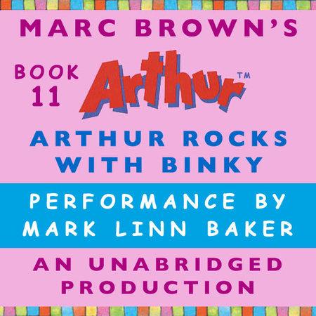 Arthur Rocks with Binky by Marc Brown