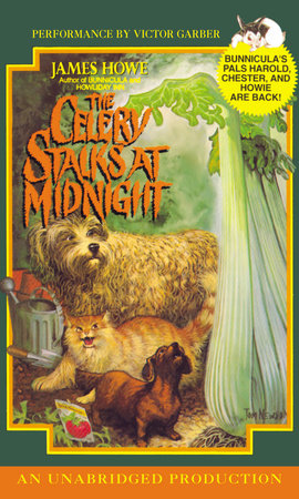 Bunnicula: The Celery Stalks at Midnight by James Howe