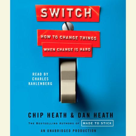 Switch by Chip Heath, Dan Heath: 9780385528757 ...