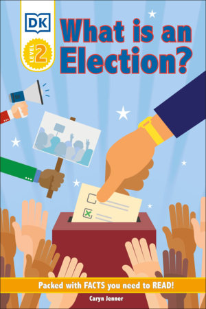 DK Reader Level 2: What Is an Election? by DK
