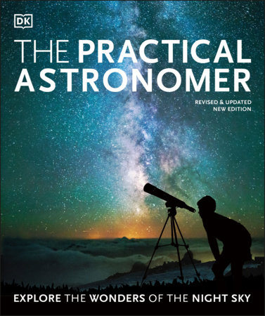The Practical Astronomer by Will Gater