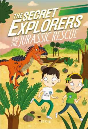 The Secret Explorers and the Jurassic Rescue  (Library Edition) by DK and SJ King