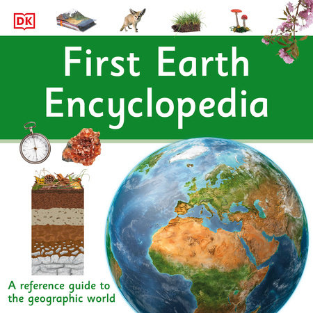 First Earth Encyclopedia by DK; Read by Mateo Oxley