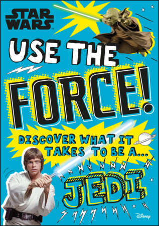 Star Wars Use the Force! by Christian Blauvelt