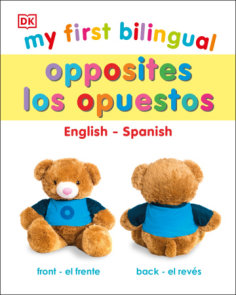 My First Bilingual Opposites