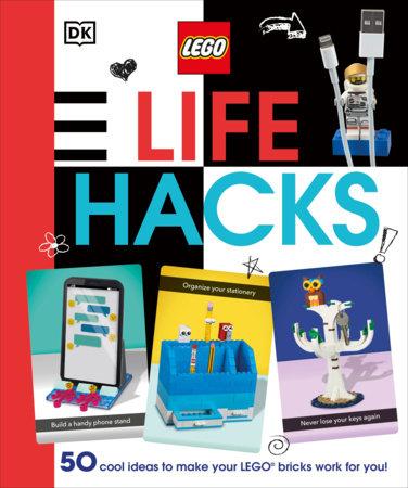 LEGO Life Hacks by Julia March