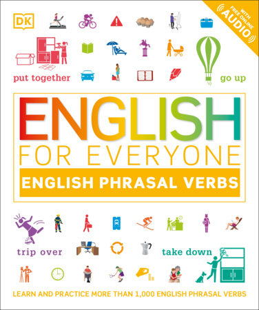 English for Everyone Phrasal Verbs by DK
