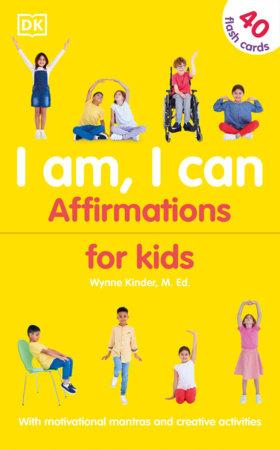 I Am, I Can by Wynne Kinder
