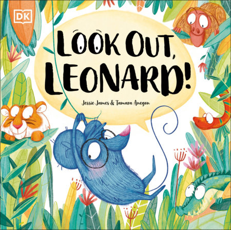 Look Out, Leonard! by Jessie James
