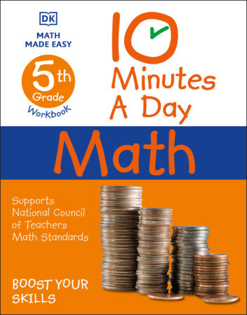 10 Minutes a Day Math, 5th Grade by DK