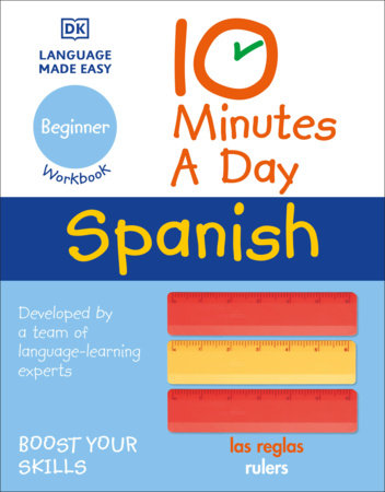 10 Minutes a Day Spanish for Beginners by DK
