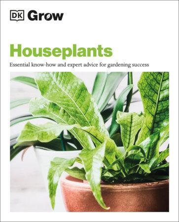 Grow Houseplants by DK