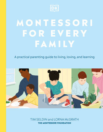 Montessori for Every Family by DK