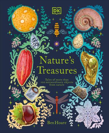 Nature's Treasures by Ben Hoare