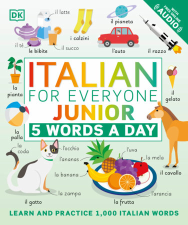 Italian for Everyone Junior: 5 Words a Day by DK