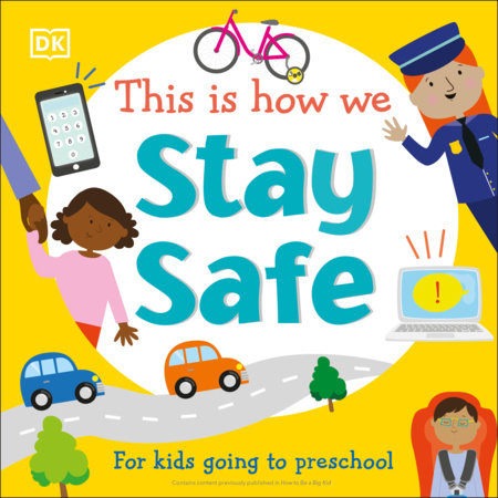 This Is How We: Stay Safe by DK