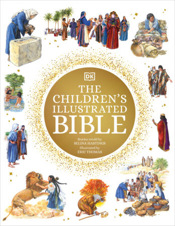 The Children's Illustrated Bible by DK