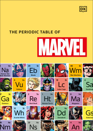 The Periodic Table of Marvel by Melanie Scott