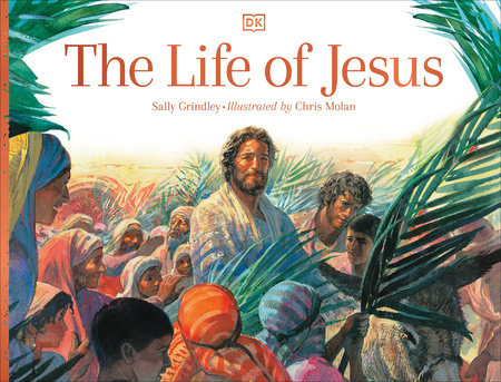 The Life of Jesus by Sally Grindley