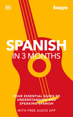 Spanish in 3 Months with Free Audio App by DK