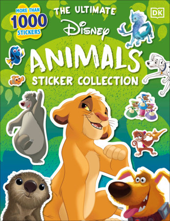 The Ultimate Disney Animals Sticker Collection by DK